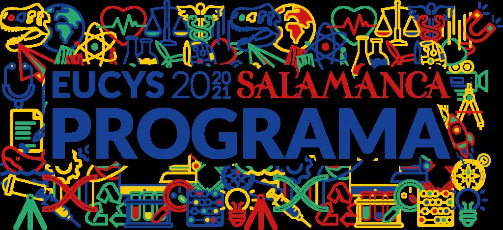 EUCYS 2021 SALAMANCA Programa